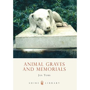 Animal Graves and Memorials (Shire Album)