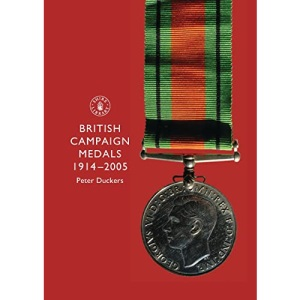 British Campaign Medals, 1914-2005 (Shire Album) (Shire Album S.)