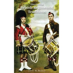 British Regimental Traditions (Discovering)