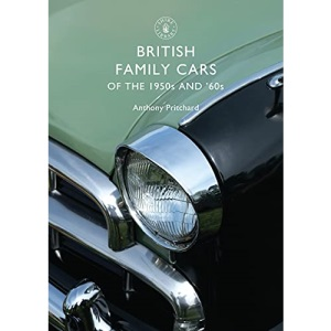 British Family Cars of the 1950s and '60s: No. 489 (Shire Library)