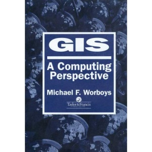 GIS: a computing perspective: A Computer Science Perspective