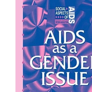 AIDS as a Gender Issue: Psychological Perspectives (Social Aspects of AIDS)