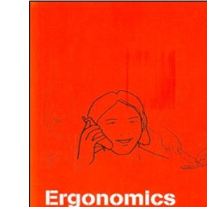 Ergonomics for Beginners: A Quick Reference Guide