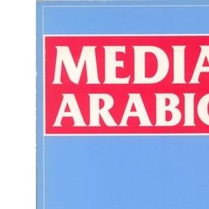 Media Arabic (Delete (Islamic Surveys)) (New Edinburgh Islamic Surveys)