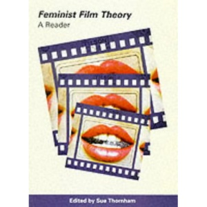 Feminist Film Theory: A Reader