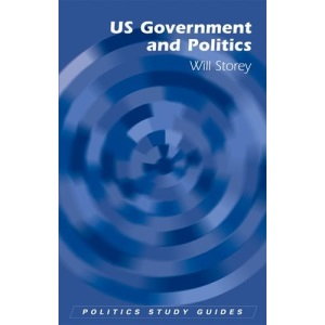 US Government and Politics (Politics Study Guides)
