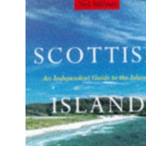 Scottish Island Hopping: A Guide for the Independent Traveller (Independent Travellers Guides)