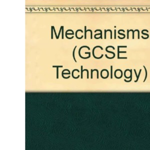 Mechanisms (GCSE Technology)
