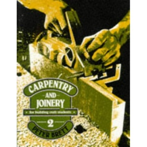 Carpentry and Joinery for Building Craft Students 2: v. 2