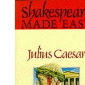 Shakespeare Made Easy: Julius Caesar