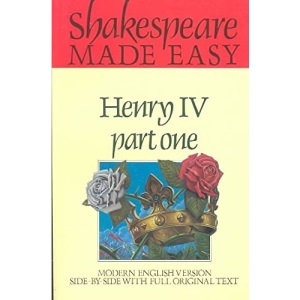 Shakespeare Made Easy: Henry IV Part One: King Henry IV, Pt.1