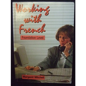 Working with French: Foundation Level