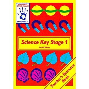 Science: Key Stage 1 (Blueprints)