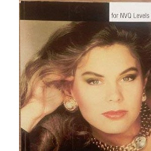 A Practical Guide to Beauty Therapy for NVQ Level 2