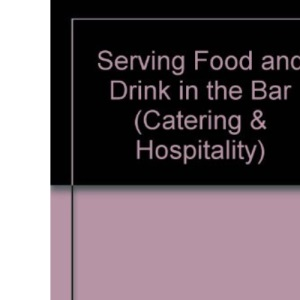 Serving Food and Drink in the Bar (Catering & Hospitality)