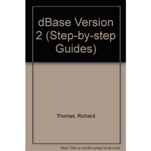 DBase Version 2 (Step-by-Step Guides)
