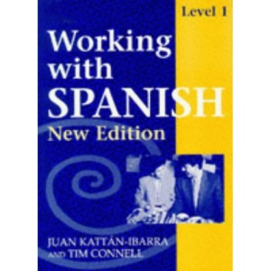 Working with Spanish - Level 1 New Edition Coursebook: Coursebook Level 1