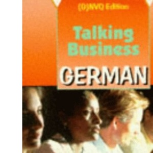 Talking Business - German (G)NVQ Edition Coursebook
