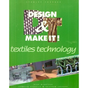 Textiles Technology for Key Stage 4 (Design & Make It!)