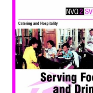 Catering and Hospitality: Student Guide: Serving Food and Drink - Table and Function (NVQ2 SVQ2 Catering & Hospitality)