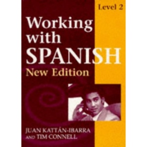 Working with Spanish - Level 2 New Edition: Course Book Level 2