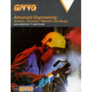 GNVQ Advanced Engineering Systems Processes Materials and Design
