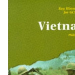 Key History for GCSE - Vietnam