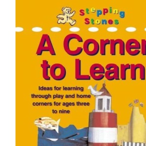 Stepping Stones - A Corner to Learn (Primary Colours)