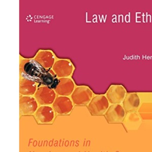 Law and Ethics in Nursing and Health Care (C & H)