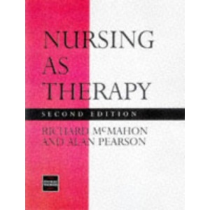 Nursing as Therapy - Second Edition