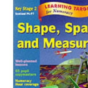 Shape, Space and Measures: Key Stage 2 (Learning Targets)