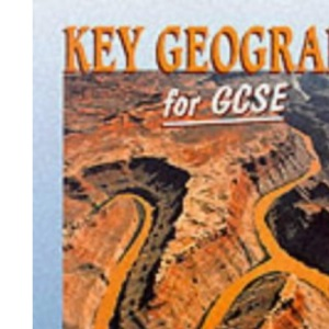Key Geography for GCSE - Book 2 2nd Edition: Bk. 2