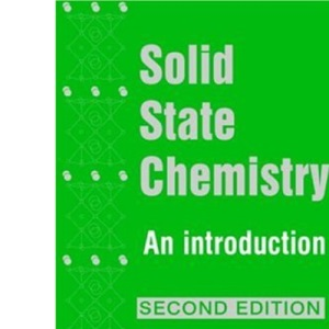 Solid State Chemistry: An Introduction, 2nd Edition