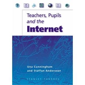 Teachers Pupils and the Internet