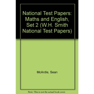 National Test Papers: Maths and English, Set 2 (W.H. Smith National Test Papers)