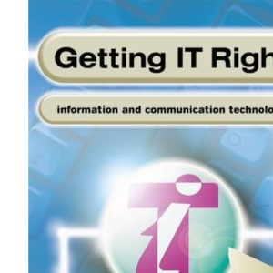 Getting IT Right - ICT Skills Students' Book 2 ( Levels 4-5): Student Book 2