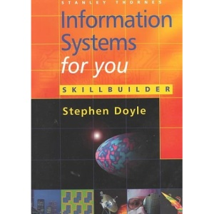 Information Systems for You - Skillbuilder Office XP Edition