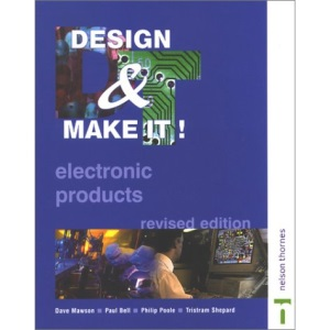 Design & Make It! GCSE Revised - Electronic Products