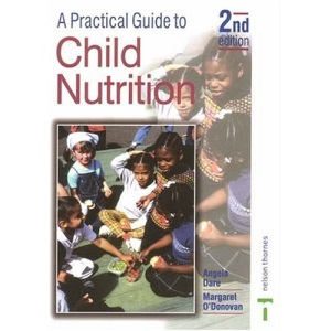 A Practical Guide to Child Nutrition 2nd Edition