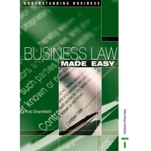 Understanding Business Series - Business Law Made Easy