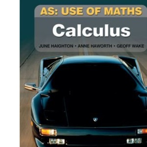 AS Use of Maths - Calculus: Modelling with Calculus