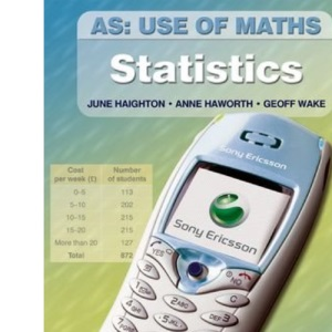 AS Use of Maths - Statistics: Using and Applying Statistics