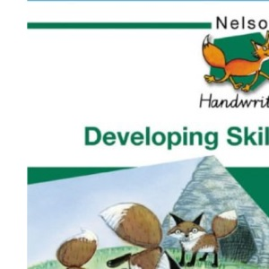 Nelson Handwriting - Evaluation Pack: Nelson Handwriting Developing Skills Book 3: Developing Skills Bk. 3