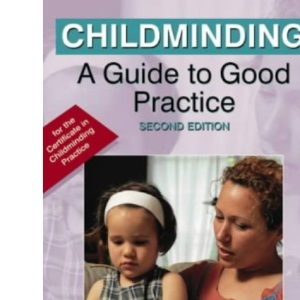 Childminding: A Guide to Good Practice (Good Practice in)
