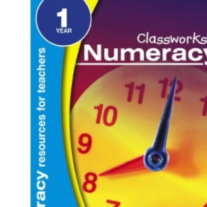 Classworks - Numeracy Year 1 (Classworks Numeracy Teacher's Resource Books)