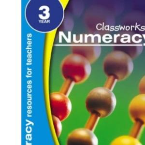 Classworks - Numeracy Year 3 (Classworks Numeracy Teacher's Resource Books)