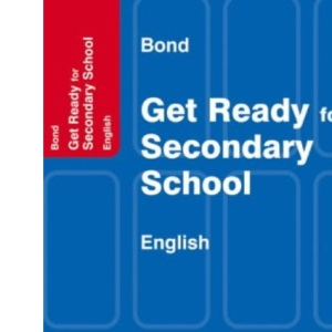 Bond Get Ready for Secondary School - English