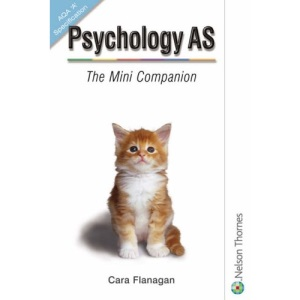 Psychology AS The Mini Companion AQA 'A' Specification