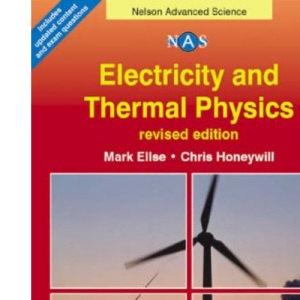 Nelson Advanced Science: Electricity and Thermal Physics