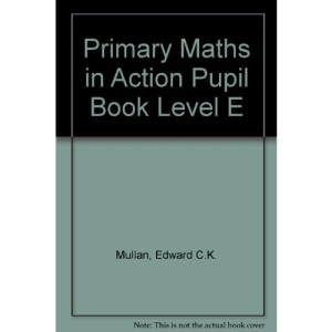 Primary Maths in Action Pupil Book Level E